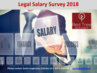 Irish Legal Recruitment Market Review & Salary Guide – 2018